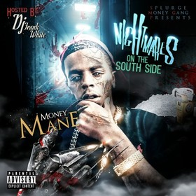 Nightmares On The SouthSide Money Mane front cover