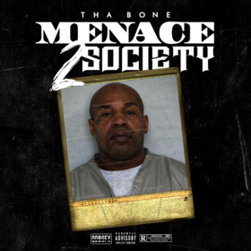 Menace 2 Society ThaBone front cover