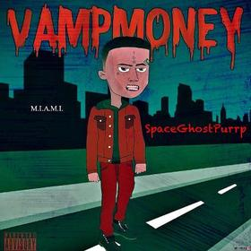 Vamp Money Space Ghost Purrp front cover