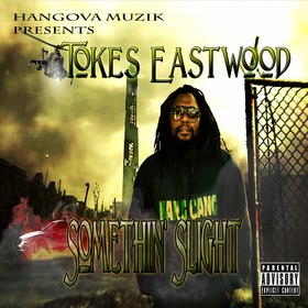 Somethin Slight Tokes Eastwood front cover