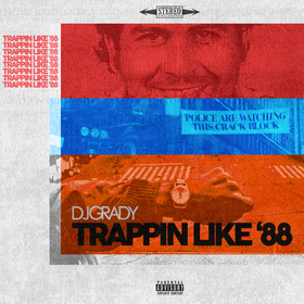 Trappin Like '88 DJ Grady front cover