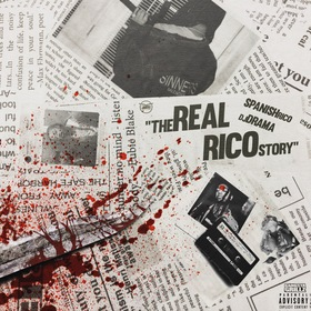 The Real Rico Story: Hosted by DJ Drama Spanish Rico front cover