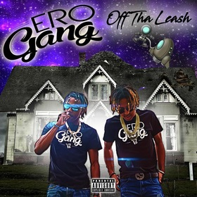 Off Tha Leash Ero Gang  front cover