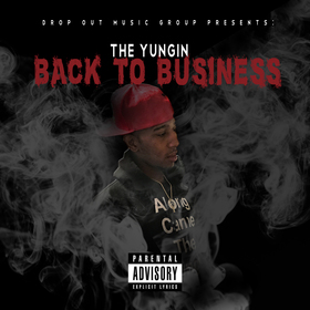 Back To Business The Yungin front cover