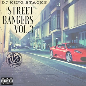 Street Bangers Vol. 3 Stack Or Starve front cover