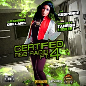Certified R&B Radio 4 (Hosted By Taneish Leslie) DJ Suspence front cover