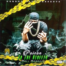 Poison To The Streets Dell Gordoo front cover