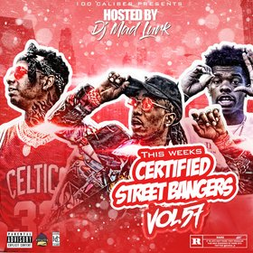 This Weeks Certified Street Bangers Vol. 57 DJ Mad Lurk front cover