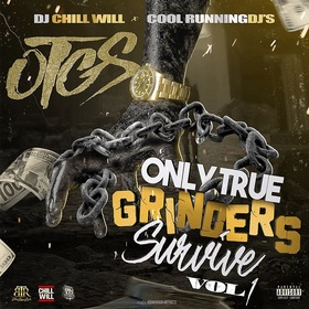 Only True Grinders Survive Vol. 1 DJ Chill Will  front cover