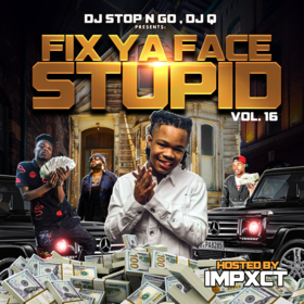 Fix Ya Face Stupid Vol. 16 Ru Bezzal front cover