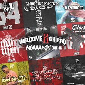 Welcome 2 Chiraq (MunnaMix Edition) Prince Dre front cover