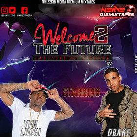 Welcome 2 The Future Vol. 15 dawhizzkid front cover