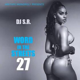 Word In The Streets 27 DJ S.R. front cover