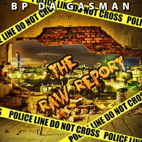 The Raw Report Bp Da Gas Man front cover