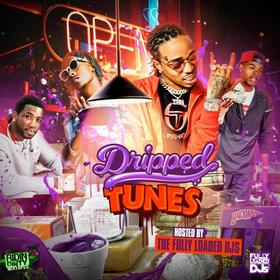 Dripped Tunes Fully Loaded DJs front cover