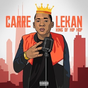 King Of Hip Hop by Carre Lekan