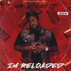 IM RELOADED Mr Go Get IT front cover