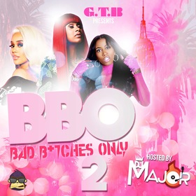 Bad B*tches Only 2 by DJ MAJOR 601