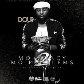 Dour - Mo Money Mo Problems 2 DJ DERRICK GEETER front cover