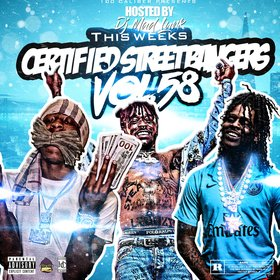 This Weeks Certified Street Bangers Vol. 58 DJ Mad Lurk front cover