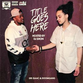 Title Goes Here Sir Isaac x DOOMgang front cover