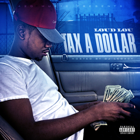 Loud Lou Tax A Dollar Loud Lou front cover