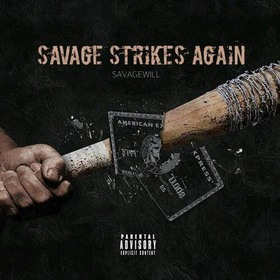 Savage Strikes Again SavageWill front cover