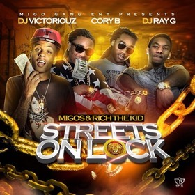 Streets On Lock Migos front cover