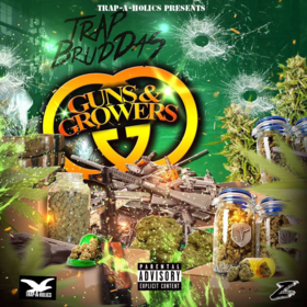 Guns & Growers TrapBruddas front cover