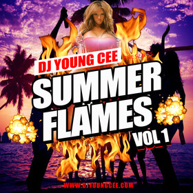 Dj Young Cee- SUMMER FLAMES Vol 1 Dj Young Cee front cover