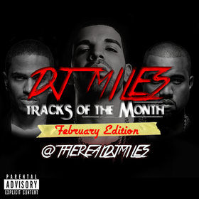 Tracks of the Month (February Edition) DJ Miles front cover