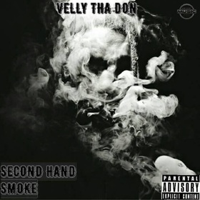 Second Hand Smoke Velly Tha Don front cover