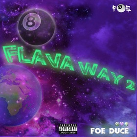 Flava Way 2 Foe Duce front cover