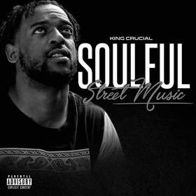 Soulful Street Music King Crucial front cover