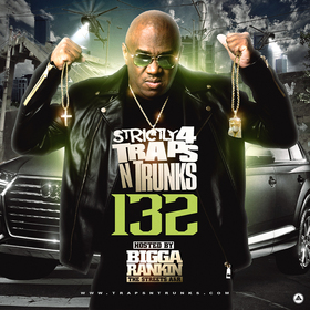 Strictly 4 The Traps N Trunks 132 (Hosted By Bigga Rankin) Traps-N-Trunks front cover