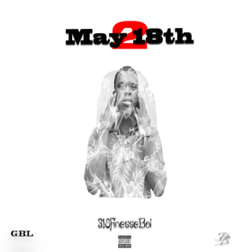 May 18th 2 FinesseBoi318 front cover