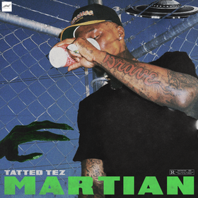 MARTIAN Tatted Tez front cover