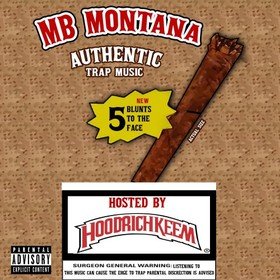5 Blunts To The Face MB Montana front cover
