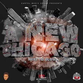 "A New Chicago ""Next To Blow""! by DJ Fiestaboii"