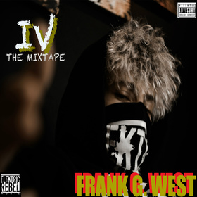 4th The MIXTAPE by Frank G. West