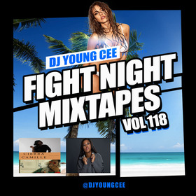 Dj Young Cee Fight Night Mixtapes Vol 118 Dj Young Cee front cover