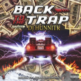 Back To The Trap DjHunnitK front cover