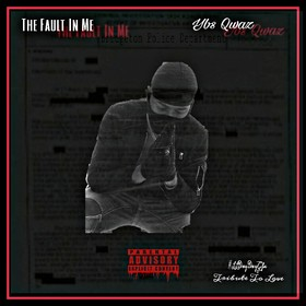 The Fault In Me EP by Ybs Qwaz