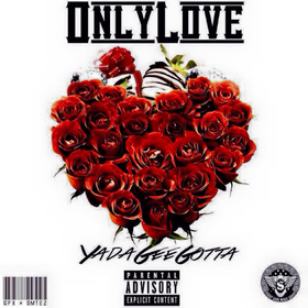 Only Love 2 Yada Gee Gotta front cover
