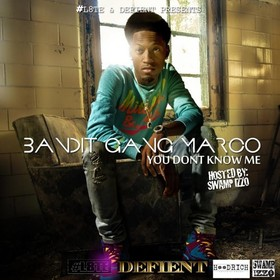 You Don't Know Me Bandit Gang Marco front cover