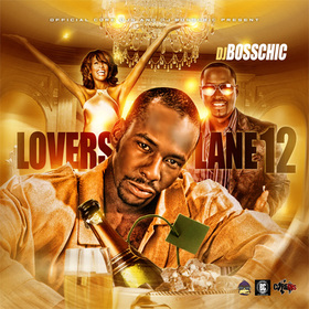 Lovers Lane 12 DJ Boss Chic front cover