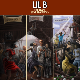 I'm Gay (I'm Happy) Lil B front cover
