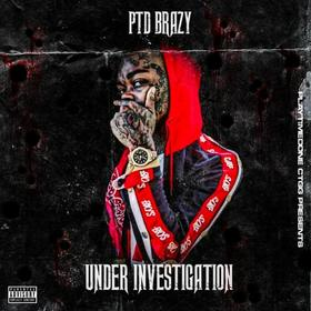 Under Investigation PTD Brazy front cover