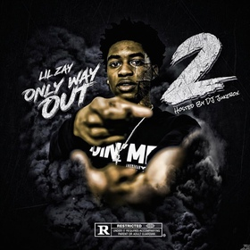 Only Way Out 2 Lil Zay front cover