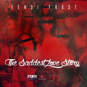 The Saddest Love Story Fendi Frost front cover